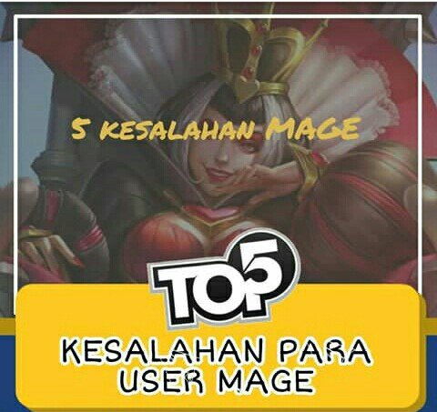 5 Kesalahan Player Mage Mobile Legends, Apa Saja?